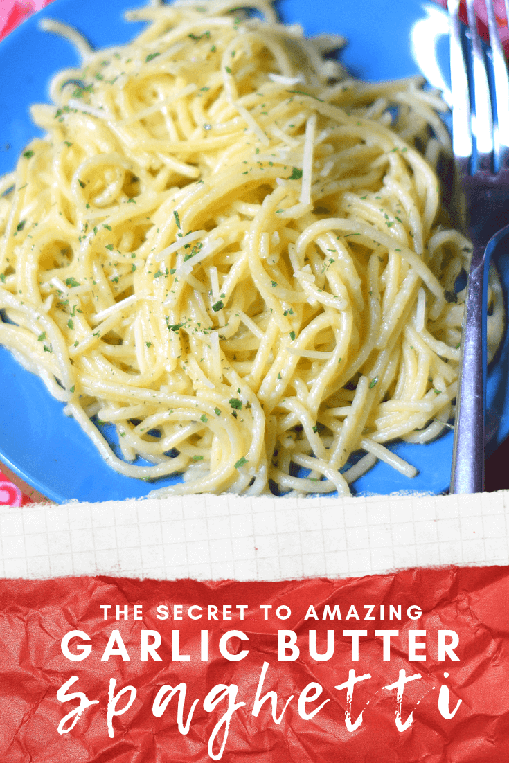 The SECRET to Amazing Garlic Butter Spaghetti
