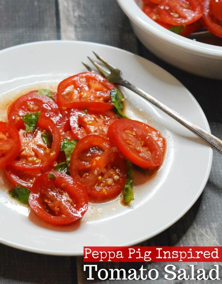 Tomato Salad made with basil and inspired by Peppa Pig.