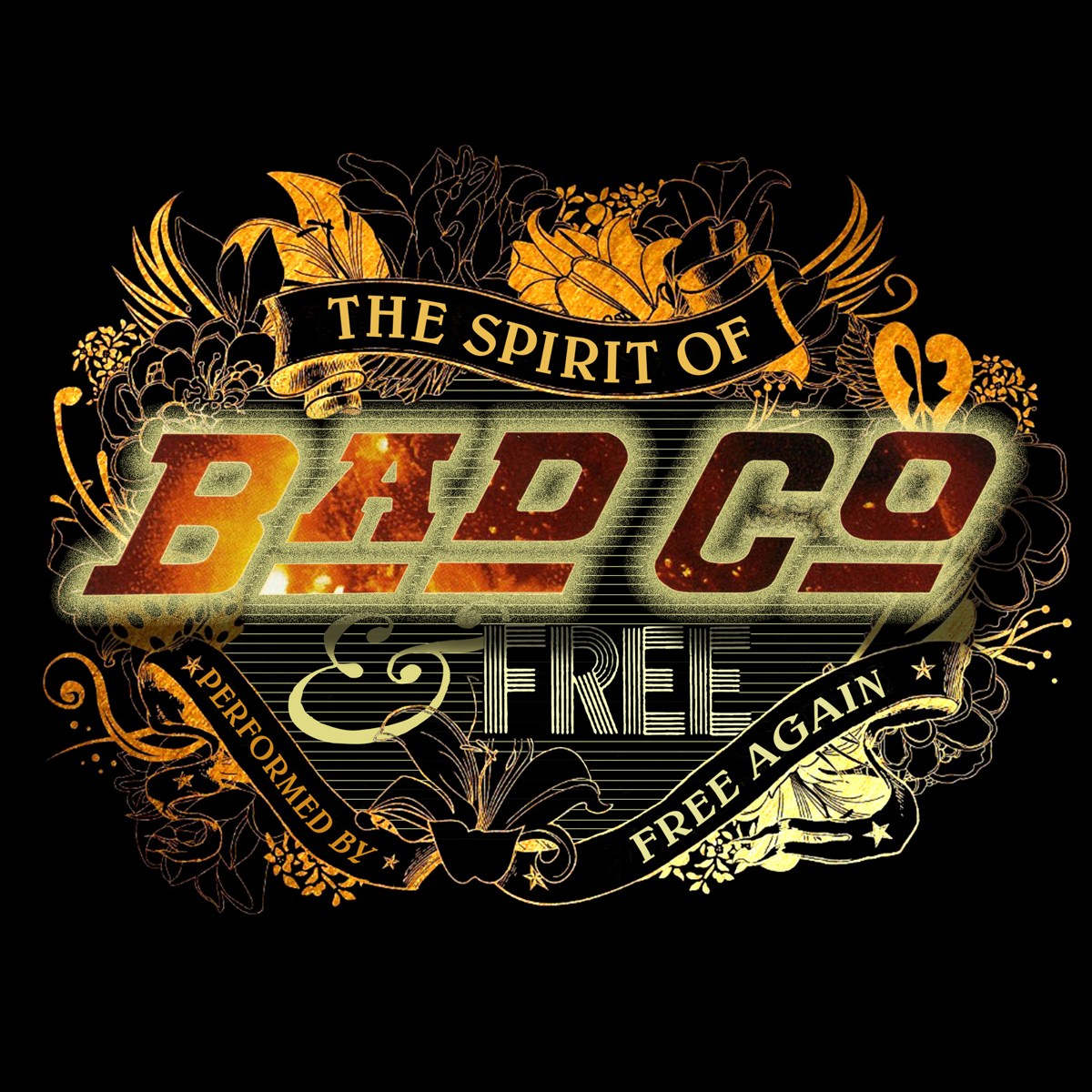 The Spirit of Bad Company & Free