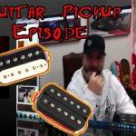 Complete Guide on Guitar Pickups !  GuitarGearTechTalk w Evan Skopp!