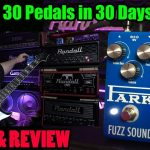 Earthquaker Devices PARK FUZZ SOUND - Demo & Review - 30 Pedals in 30 Days 2015