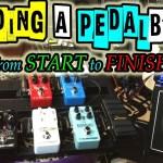 TTK LIVE - FULL PEDALBOARD BUILD from START to FINISH!