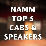 Top 5 New Cabs & Speakers from NAMM 2018
