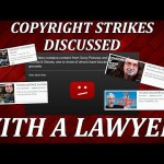 COPYRIGHT STRIKES DISCUSSED WITH A LAWYER!