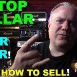 How to SELL YOUR GUITAR for MORE than it's Worth!  Secrets Revealed
