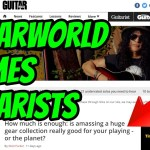 GuitarWorld Magazine Suggests to STOP BUYING GUITARS!!!