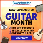 Sweetwater Guitar Month!  Now through Sept 30th