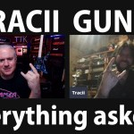 My BEST Interview  - with The man who is the GUNS in 'Guns N' Roses' - TRACII GUNS Unloaded!