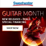 It's GUITAR MONTH at Sweetwater!