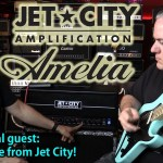 Jet City Amps AMELIA - Overview with Doug White of Jet City Amplification