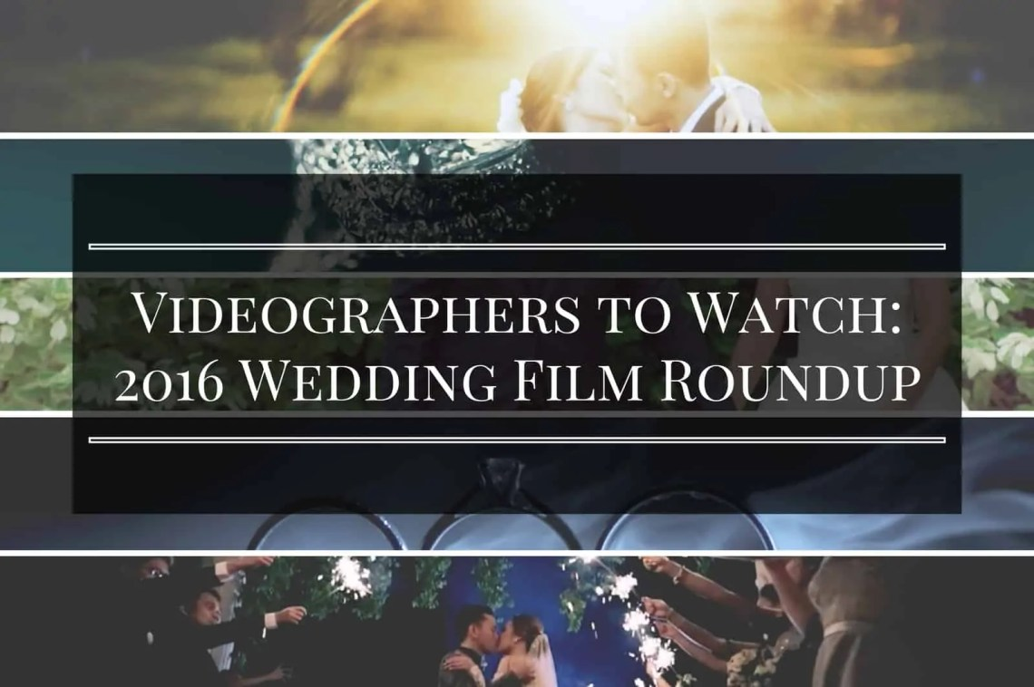 Videographers to watch
