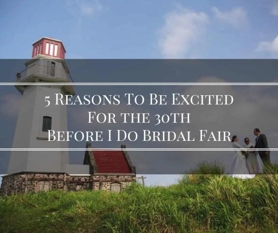 30th Before I Do Bridal Fair