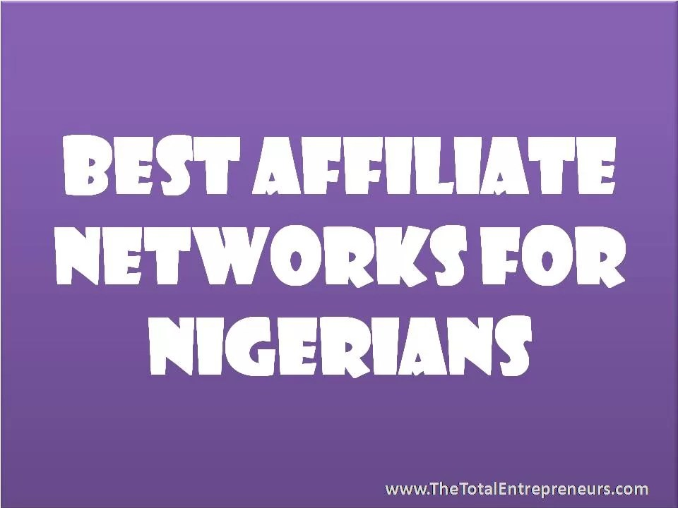Best Affiliate Networks For Nigerians