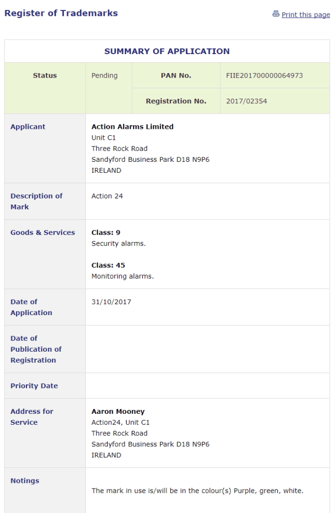 Irish Trademark Application for Action 24 filed for security alarms and monitoring alarm services Trademark Action24 Alarm