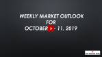 Weekly Market Outlook For October 7-11, 2019