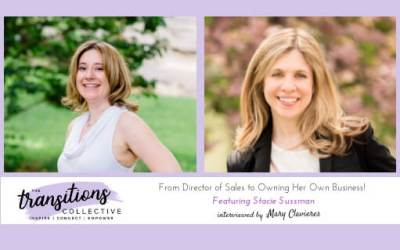 Episode 07: From Director of Sales to Owning Her Own Business!