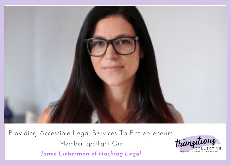 Providing Accessible Legal Services for Entrepreneurs: Member Spotlight on Jamie Lieberman