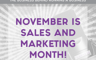 Episode 140 – November is Sales and Marketing Month!