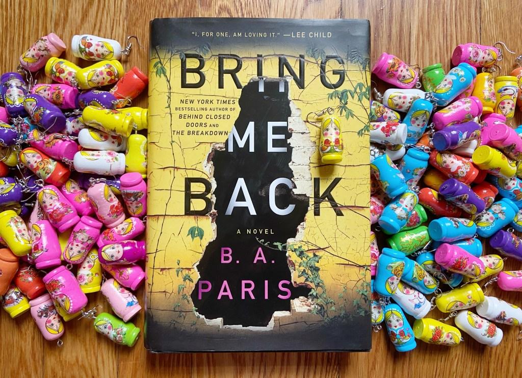 Bring Me Back by B.A. Paris, Bring Me Back by B.A. Paris: Book Review, The Travel Bug Bite
