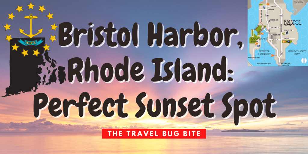 Bristol Harbor, Bristol Harbor, Rhode Island: Perfect Sunset Spot, Travel, Reviews, Bugs & More!