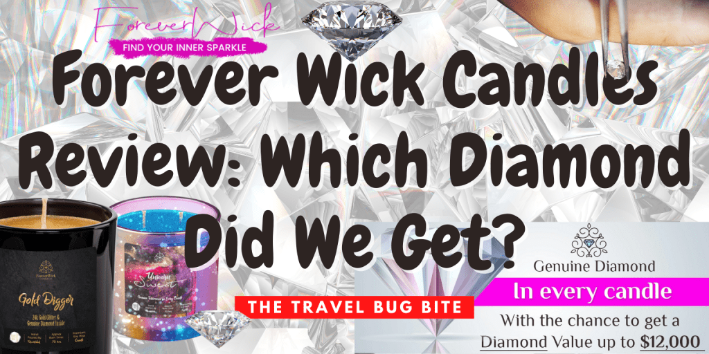 Forever Wick Candles, Forever Wick Candles Review: Which Diamond Did We Get?, Travel, Reviews, Bugs & More!