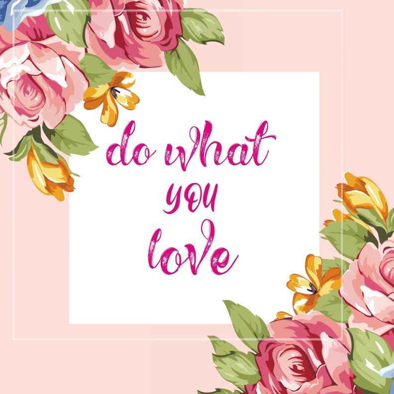 Do what you Love Vision Board