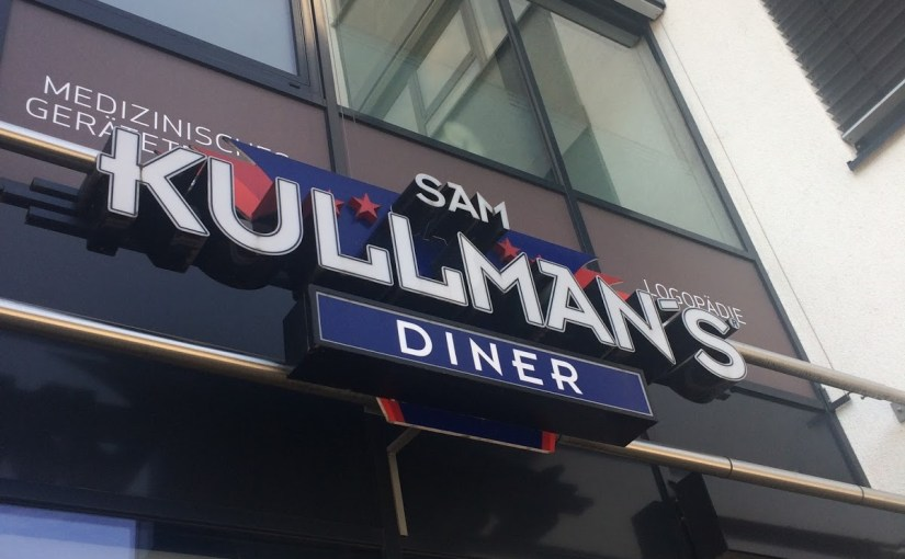 Sam Kullman's Diner… for when you want German style American diner food…