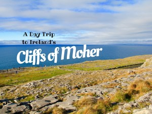 A Day Trip to Ireland's Cliffs of Moher