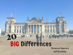 20 BIG Differences Between America and Germany