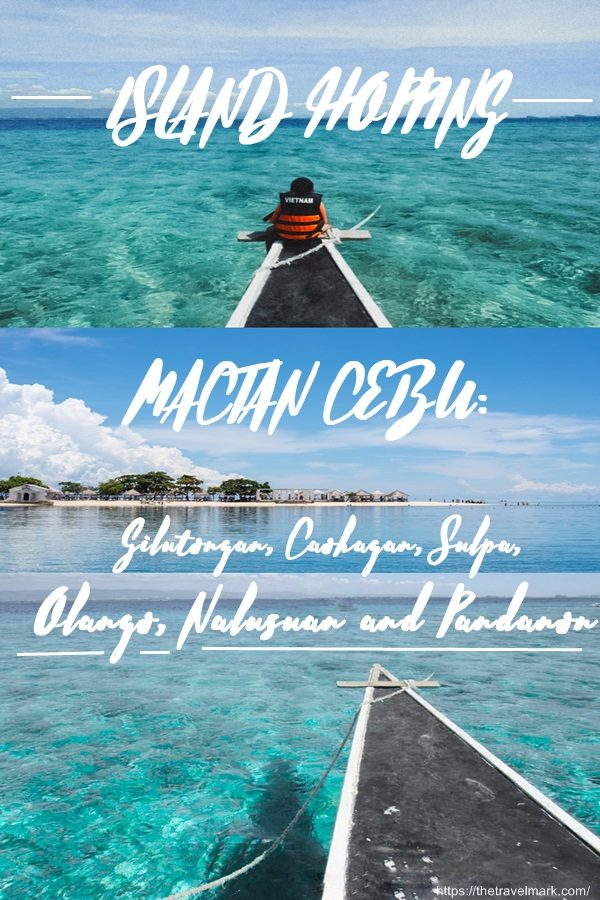 ISLAND HOPPING MACTAN CEBU - The Travel Mark