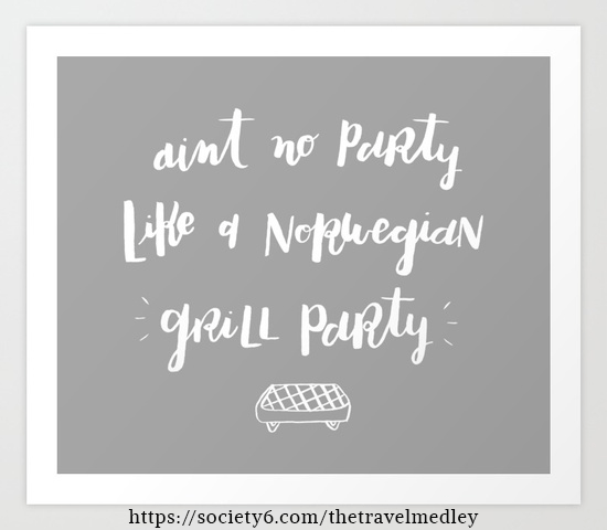 Ain't No Party Like A Norwegian Grill Party!   The Travel Medley