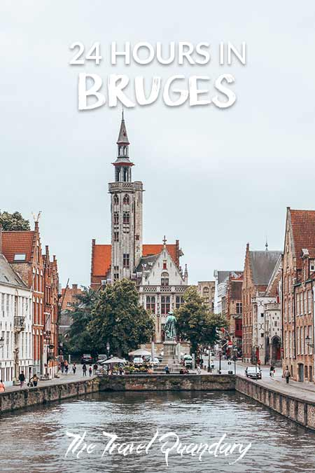 Pin to Pinterest | How To See Bruges in 1 Day