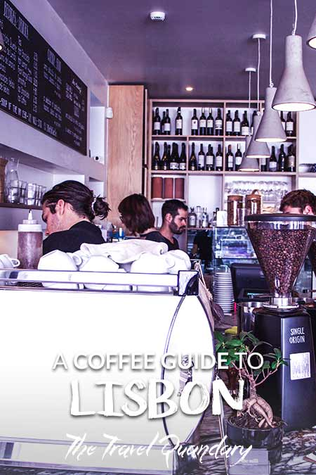 Save to Pinterest -The 5 Best Cafes In Lisbon Portugal