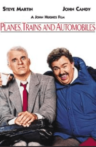 Planes, Trains and Automobiles is great travel movie