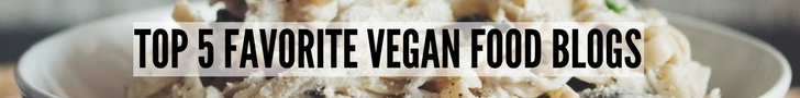image with text saying top five favorite vegan food blogs, with photo of creamy mushroom Alfredo pasta in background