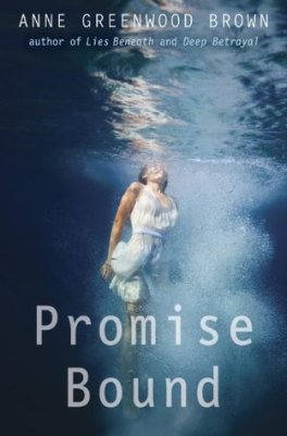 promise-bound-lies-beneath-anne-greenwood-brown
