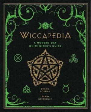 wiccapedia-a-modern-day-white-witchs-guide-shawn-robbins-leanna-greenaway