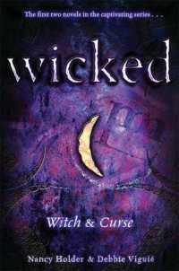 wicked-witch-curse-nancy-holder-debbie-viguie