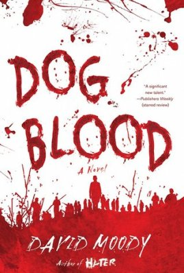 Dog Blood Hater David Moody
