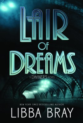 Lair of Dreams Diviners Libba Bray
