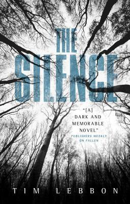 The Silence Tim Lebbon