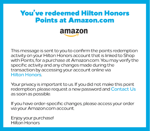 Hilton  sent me a message confirm that my points had been redeemed for a purchase at Amazon. That's how I knew my Hilton Honors points were stolen.