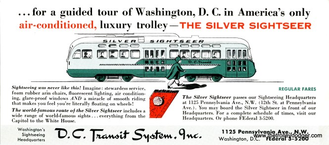 The Silver Sightseer began running in 1957. Washington, D. C. can get very hot in the summer, and I am sure this car was a welcome relief.