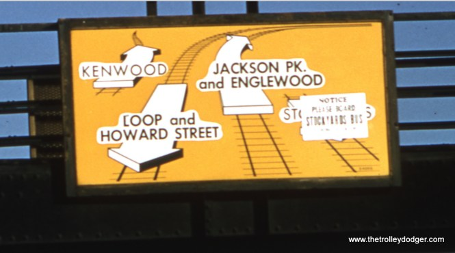 "A close-up of the sign, and an early example of ""cancel culture."" The replacement bus was a new #43 Stock Yards Limited, which continued in service until March 26, 1962. Both ""L"" and bus did not last due to the Stock Yards being in an irreversible decline, and this Chicago landmark closed for good in 1971. (William C. Hoffman Photo)"