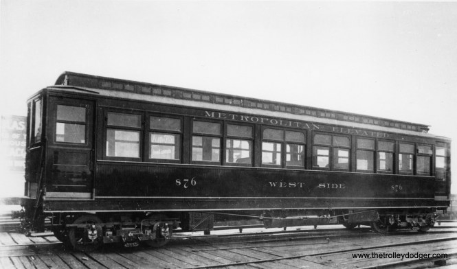 """This may be an """"as new"""" photo showing Metropolitan West Side """"L"""" car 876. Don's Rail Photos: """"2873 thru 2887 were built by Pullman in 1906 as M-WSER 873 thru 887. In 1913 they were renumbered 2873 thru 2887 and in 1923 they became CRT 2873 thru 2987."""" (George Trapp Collection)"""