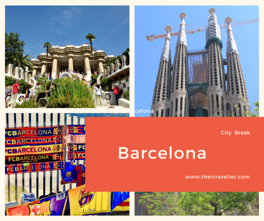 Barcelona - City Break - Guide