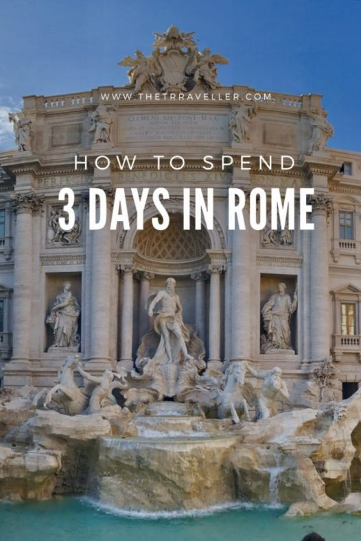 How to spend 3 days in Rome.