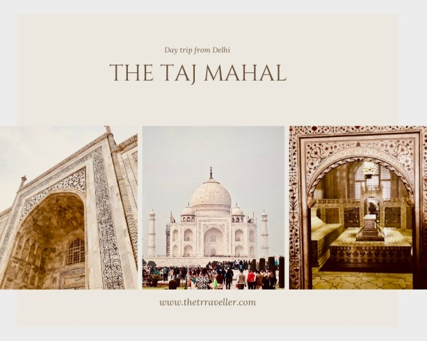 Taj Mahal - Day trip from Delhi