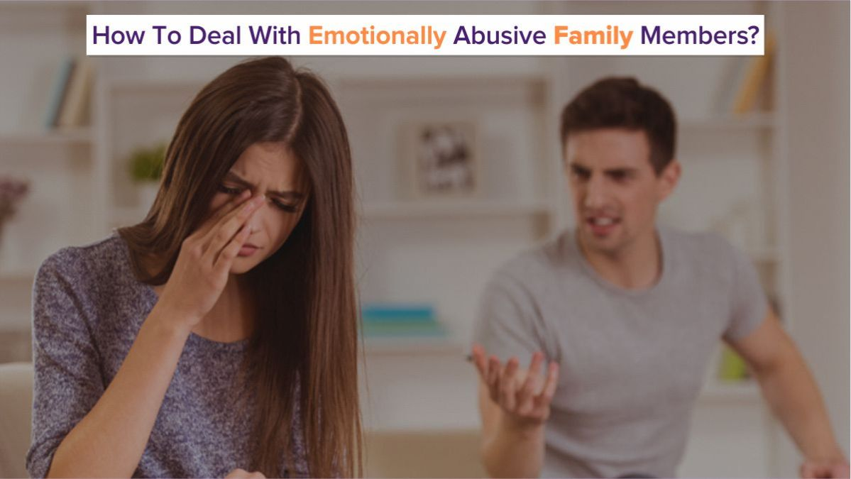 How to deal with emotionally abusive family members by The Truly Wealthy