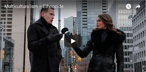 Is Multiculturalism Ethnocide? Interview by Faith Goldy, Interviewing George Hutcheson